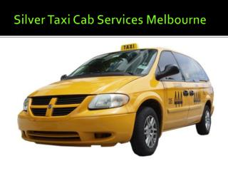 Silver Service Cabs In Melbourne