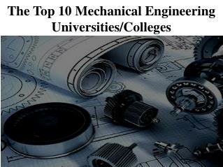The Top 10 Mechanical Engineering Universities/Colleges