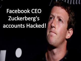 Facebook CEO Zuckerberg's Accounts Hacked! | CR Risk Advisory
