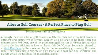 Alberta Golf Courses - A Perfect Place to Play Golf & Enjoy Vacation