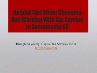 Helpful Tips When Choosing And Working With Tax Service In Sacramento CA