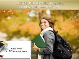 ACC 543 HOMEWORK Inspiring Minds/acc543homework.com