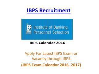 IBPS Exam Calendar 2016-2017
