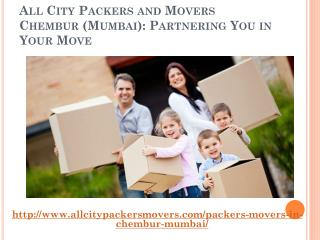 All City Packers and Movers Chembur (Mumbai): Partnering You in Your Move