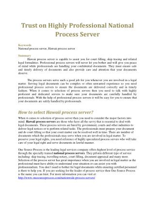 Trust on Highly Professional National Process Server