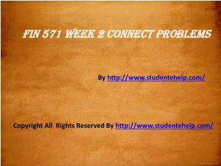 FIN 571 Week 2 Connect Problems Assignment