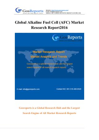 Global Alkaline Fuel Cell (AFC) Market Research Report 2016