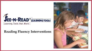 Reading Fluency Interventions