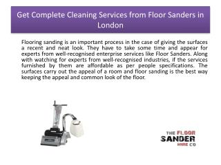 Get Complete Cleaning Services from Floor Sanders in London
