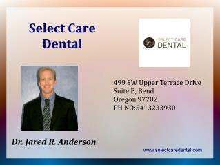 Dental Implants, Crowns, Fillings by our Dentist in Bend, OR