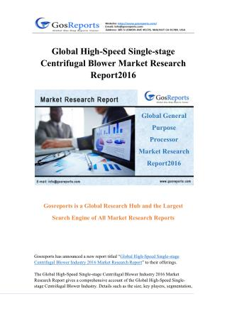 Global High-Speed Single-stage Centrifugal Blower Market Research Report 2016