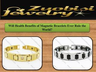 Will Health Benefits of Magnetic Bracelets Ever Rule the World?