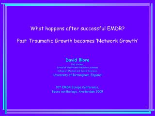 What happens after successful EMDR  Post Traumatic Growth becomes  Network Growth