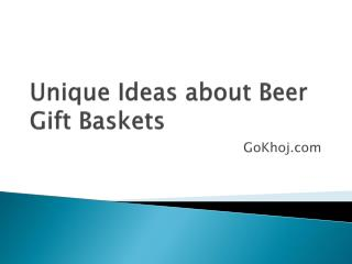 Unique ideas about Beer Gift Baskets