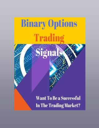 Successful Trading With Ease Using Binary Options Trading Signals