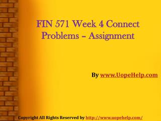 Finance 571 Week 4 Connect Problems