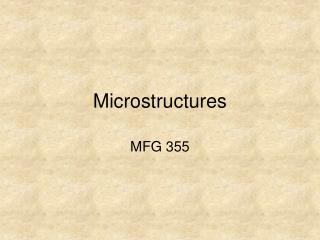Microstructures