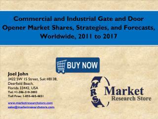 Global Commercial and Industrial Gate and Door Opener Market SharesMarket 2016: Industry Size, Key Trends, Demand, Growt