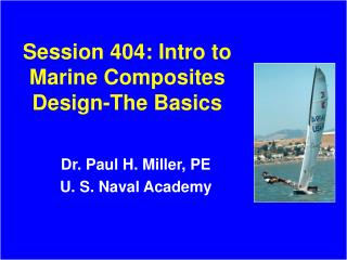 Session 404: Intro to Marine Composites Design-The Basics