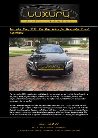 Mercedes Benz S550: The Best Sedan for Memorable Travel Experience!
