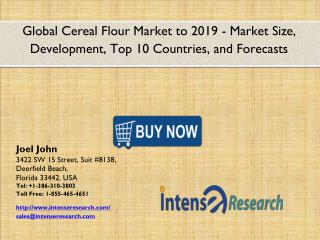 Global Cereal Flour Market 2016: Industry Analysis, Market Size, Share, Growth and Forecast 2019