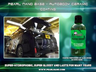 It help to prolong the paint life in your car - Pearl Nano Coating.