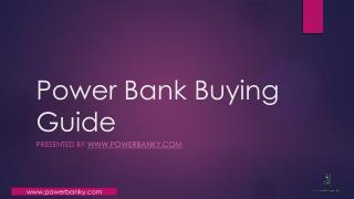 Power Bank Buying Guide by Powerbanky.com