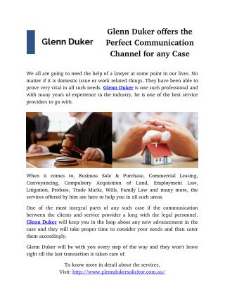 Glenn Duker offers the Perfect Communication Channel for any Case
