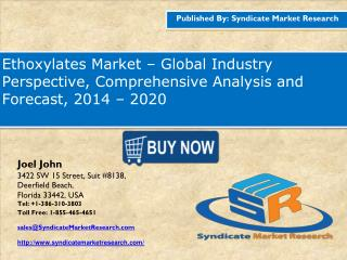 Ethoxylates Market – Global Industry Perspective, Comprehensive Analysis and Forecast, 2014 – 2020