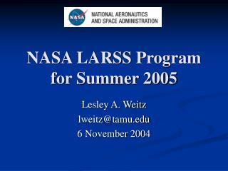 NASA LARSS Program for Summer 2005