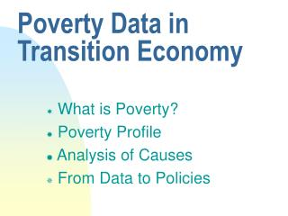 Poverty Data in Transition Economy