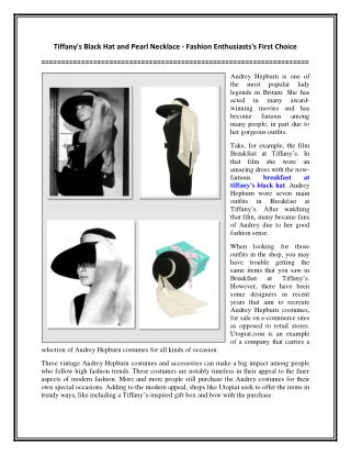 Tiffany's Black Hat and Pearl Necklace - Fashion Enthusiasts's First Choice