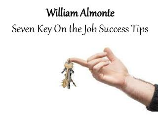 William Almonte Mahwah - Seven Key On the Job Success Tips