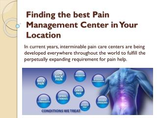 Finding the best Pain Management Center in Your Location