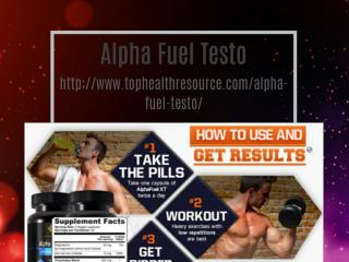 http://www.tophealthresource.com/alpha-fuel-testo/