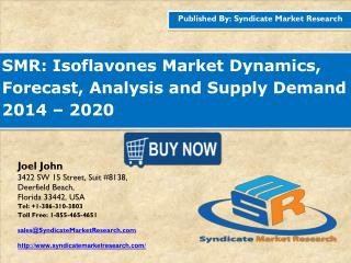 http://www.wesrch.com/business/paper-details/press-paper-BU1HWOF93PRWN-smr-genetically-modified-isoflavones-market-analy