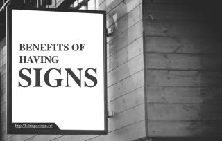 Why Proper Signage Is Important For Businesses