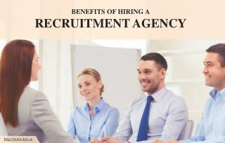 Why You Should Hire a Recruitment Agency