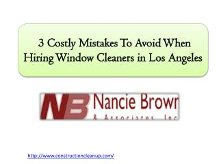 3 Costly Mistakes To Avoid When Hiring Window Cleaners in Los Angeles