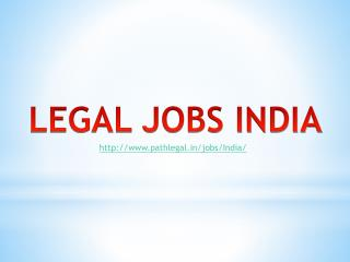 Legal Jobs India | Legal Placement India