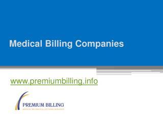 Medical Billing Companies - www.premiumbilling.info