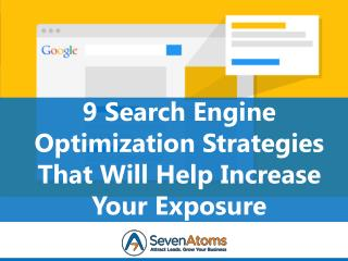 9 SEO Strategies That Will Help Increase Your Exposure