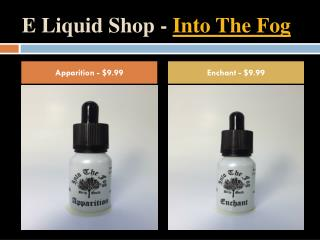 E Liquid Shop - Into The Fog