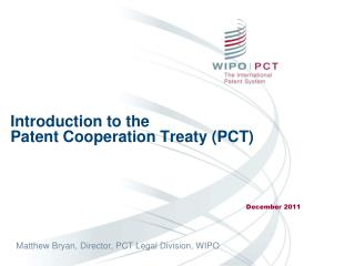 Introduction to the  Patent Cooperation Treaty PCT