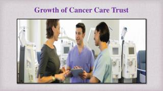Growth of Cancer Care Trust