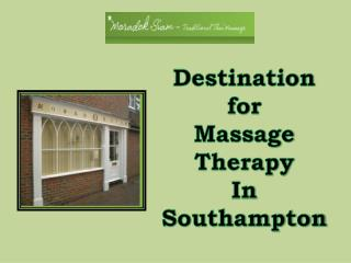 Destination for Massage Therapy in Southampton