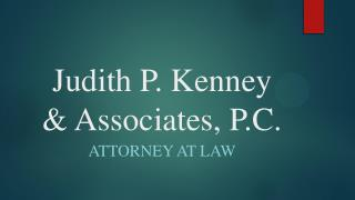 Judith P. Kenney & Associates, P.C.