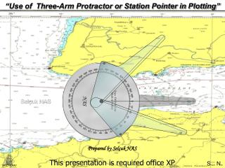Use of  Three-Arm Protractor or Station Pointer in Plotting