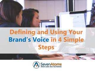 Defining and Using Your Brand's Voice in 4 Simple Steps