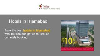 Hotels in Islamabad - Trekkso